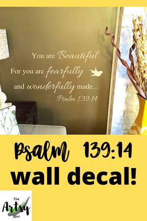 Psalm 139:14 You are Beautiful For You Are Fearfully and Wonderfully Made, Pinterest image