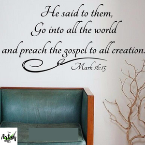 The Great Commission decal, He said the them, Go into all the world, Church wall decal