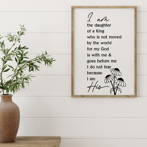 I am the daughter of a king wall print, Christian woman's bedroom print, woman of faith wall print, wall decor for Christian woman