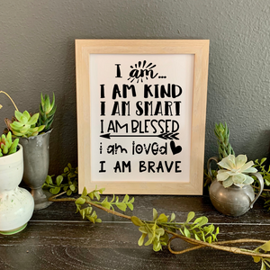 picture with positive affirmations picture, I am kind, I am smart, I am blessed, I am loved I am brave