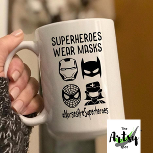Superheroes wear masks, nurse coffee mug #nursesaresuperheroes, funny nurse mug, nurse graduation gift