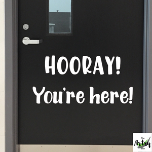 Hooray! You're Here! Classroom door Decal, School door decal, Classroom wall Decal, school library decal, classroom decor