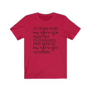 I'm trying to be awesome shirt, funny woman's shirt, funny shirt for mom