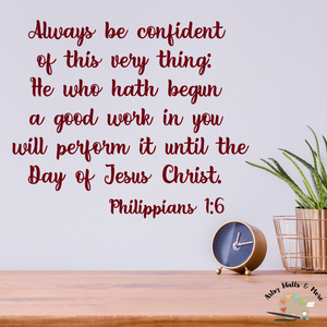 Always be confident of this very thing...Philippians 1:6 decal, Faith wall decal, Christian quote decal, Bible verse decal, Scripture decal