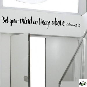 Set your mind on things above. Colossians 3:2, scripture verse decal, Christian decal