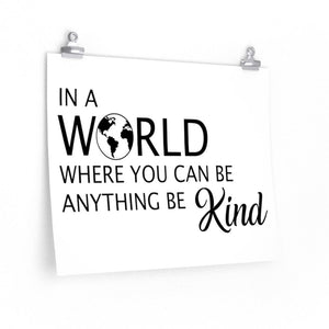 Be kind poster, motivational school sayings poster, Classroom wall poster