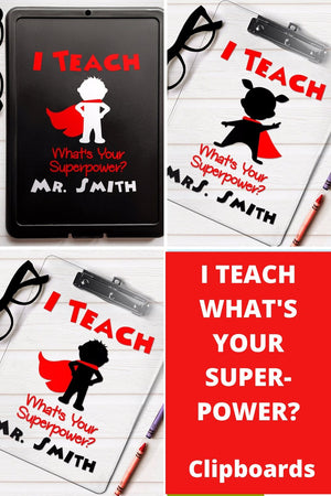 I Teach What's Your Superpower clipboard, Pinterest image