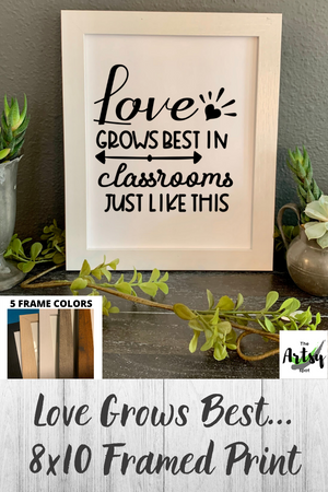 Love Grows best in classrooms just like this, teacher desk decor, gift for teacher appreciation