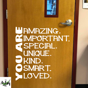 You are.. Positive affirmations decal, Classroom door decal, School decal