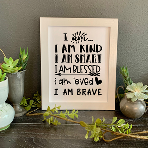 I am statements for kid's bedroom, I am loved, I am brave, I am blessed