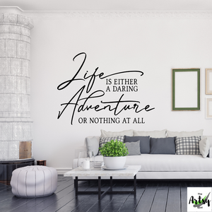 Life is either a daring adventure or nothing at all decal, Helen Keller quote decal, Adventure quote decal, Lake house decal, vacation home