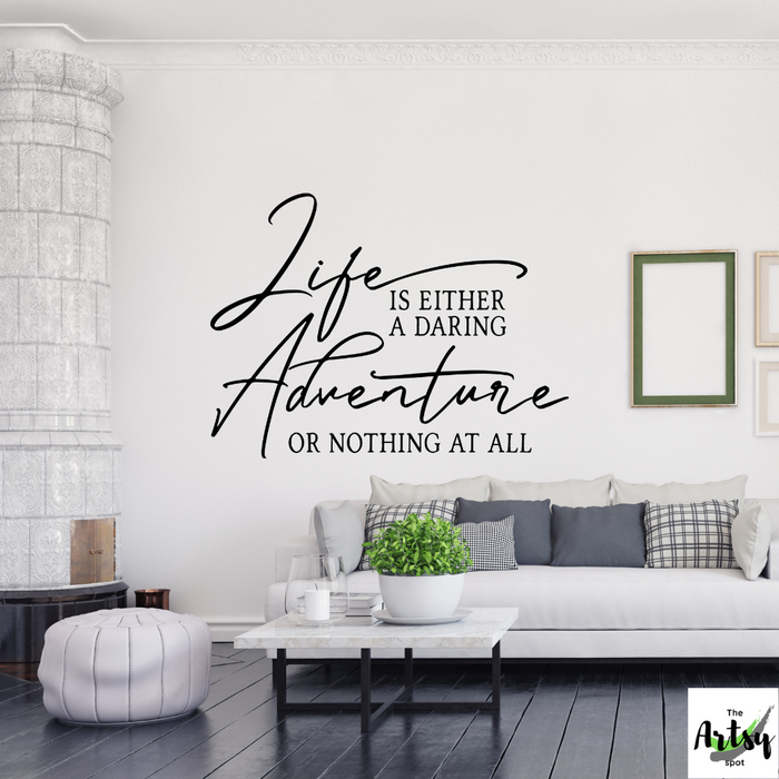 Life is either a daring adventure or nothing at all, Helen Keller decal