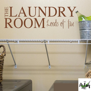 The Laundry Room Loads of Fun, Laundry Room decal, Laundry room wall decor