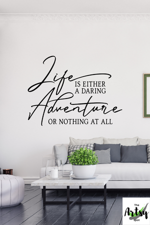 Life is either a daring adventure or nothing at all decal, Helen Keller quote decal, Adventurer quote decal, Lake house decal, vacation home
