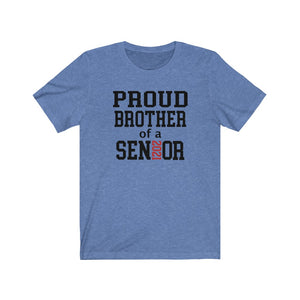 Proud brother of a 2021 senior t-shirt, brother of a graduate shirt, senior brother shirt, graduation shirt for brother, brother senior shirt