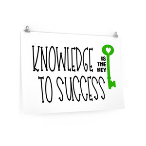 Knowledge is the Key to success, Motivational school saying poster
