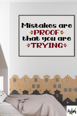Mistakes are proof that you are trying poster, Classroom poster, school poster, school office decor, motivational school wall art