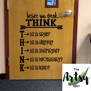 Before You Speak, THINK Wall Decal - The Artsy Spot