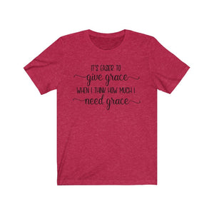 I need grace shirt, Grace t-shirt, Christian sayings for shirts