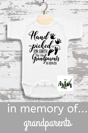Hand Picked for Earth by My Grandparents in Heaven - Grandparents baby reveal gift