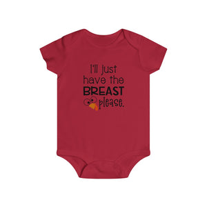 I'll just have the breast please, infant bodysuit, Baby Thanksgiving onesie, Thanksgiving bodysuit, Thanksgiving baby gift, baby shirt for Thanksgiving