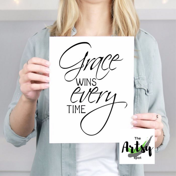 Grace Wins Every Time Wall Art Print