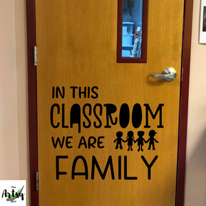 In this classroom we are family, Kindergarten classroom door, Preschool classroom wall