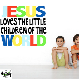 Jesus loves the little children of the world wall decal, Children's Ministry wall decor