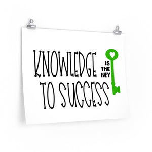 Knowledge is the Key to Success, Poster