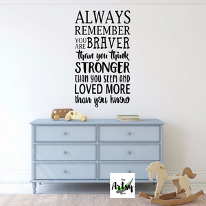 Always Remember You Are Braver Wall Decal - winnie the pooh quote - winnie the pooh wall decal - pooh saying decal - pooh nursery decor - The Artsy Spot