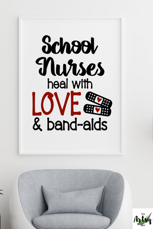 School nurses heal with love and bandaids poster, School nurse print, school nurse's office decor, School nurse picture
