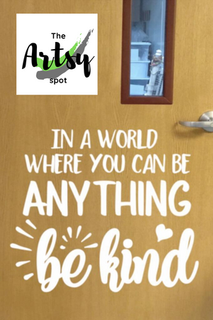In a World Where You Can Be Anything Be Kind, Poster, Pinterest image