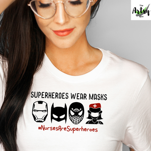 Superheroes wear masks, Nurses are superheroes, Nurses are heroes shirt, Best Nurse shirt, shirt for covid-19 nurse