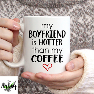 My husband is hotter than my coffee, funny gift for a girlfriend