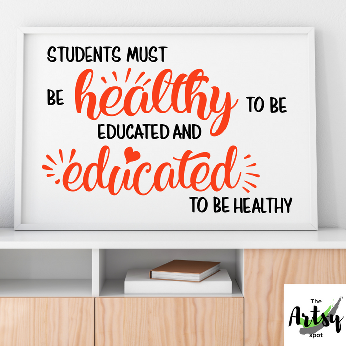 Students must be healthy to be educated poster, Horizontal Classroom print