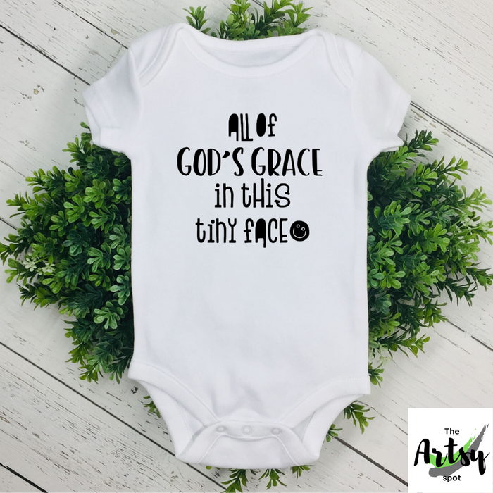 All of God's Grace in this tiny face, infant Bodysuit