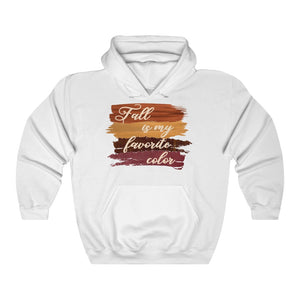 Fall is my favorite color hooded sweatshirt, funny fall hoodie, fall hooded sweatshirt, hoodie for fall