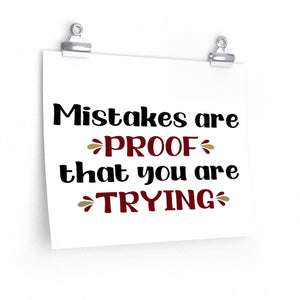Mistakes are proof that you are trying poster, Back to school decor