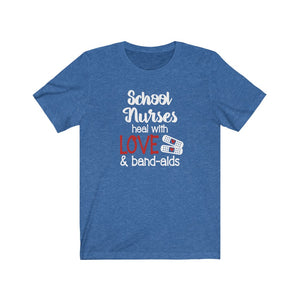 School nurses heal with love and bandaids shirt, School Nurse shirt, School nurse appreciation, School nurses gift