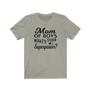 Mom of Boys What's your superpower? shirt, shirt for a boymom