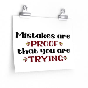 Mistakes are proof that you are trying poster, Classroom poster, school poster, school office decor, Children's motivational quote