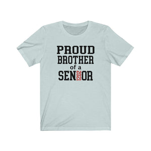 Proud brother of a 2021 senior t-shirt, brother of a graduate shirt, senior brother shirt, graduation shirt for brother, graduation party shirt