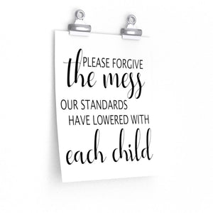 Please excuse the mess poster, Funny family poster, Funny wall art print