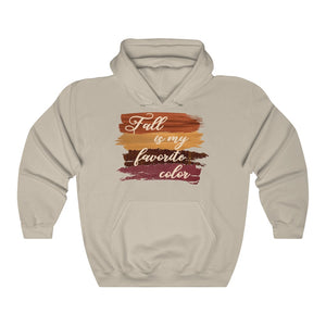 Fall is my favorite color hoodie, funny fall hoodie, fall hooded sweatshirt, hoodie for fall