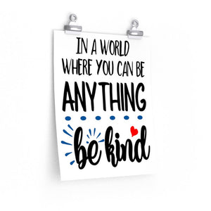 Be kind poster, Inspirational poster for school wall decor, kindness poster