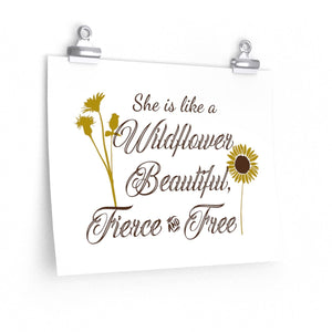 She is like a wildflower Beautiful, Fierce & free Poster, Wildflower quote poster wall print, Sunflower decor print poster