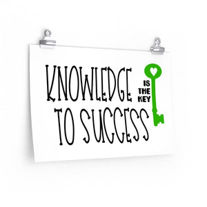 Knowledge is the Key to success, Education saying poster, school wall decor