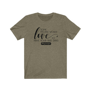 #begrateful shirt, grateful t-shirt, gratefulness shirt, be thankful shirt, thankfulness shirt