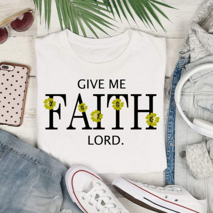 Give Me FAITH Lord, Shirt