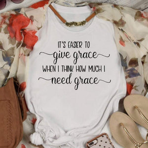 I need grace shirt, Grace t-shirt, grace of Jesus t-shirt, Christian womens shirt